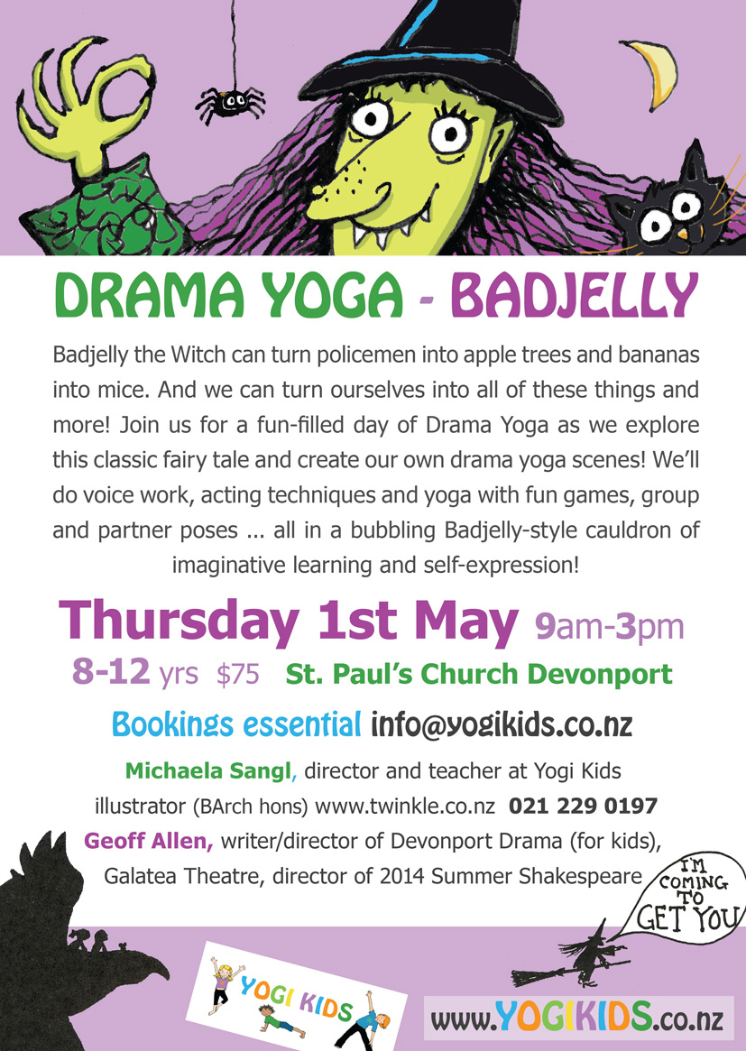 This is a flyer advertising a kids Holiday Programme Drama Yoga for 8-12 year olds based on Badjelly the Witch.